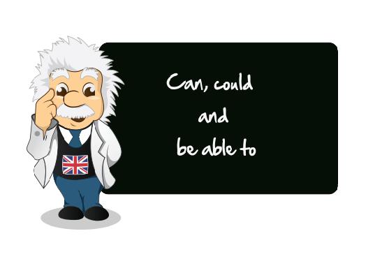 Cách dùng Can, Could và Be able to trong tiếng Anh