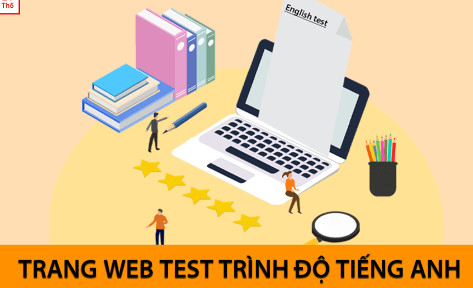 5 trang web hữu dụng trong việc kiểm tra trình độ tiếng Anh