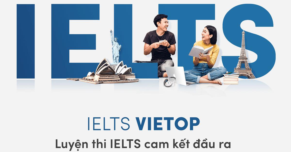 Khóa học Luyện thi tiếng anh IELTS Vietop