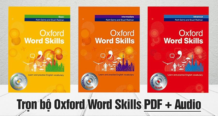 Tải full oxford word skills basic – intermediate-advanced (pdf + audio)