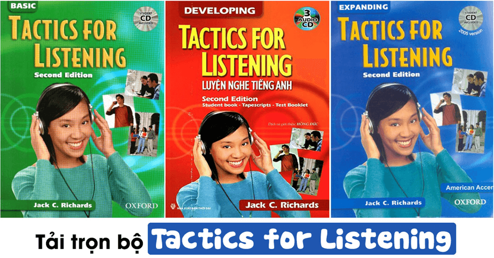 Review chi tiết Tactics for Listening