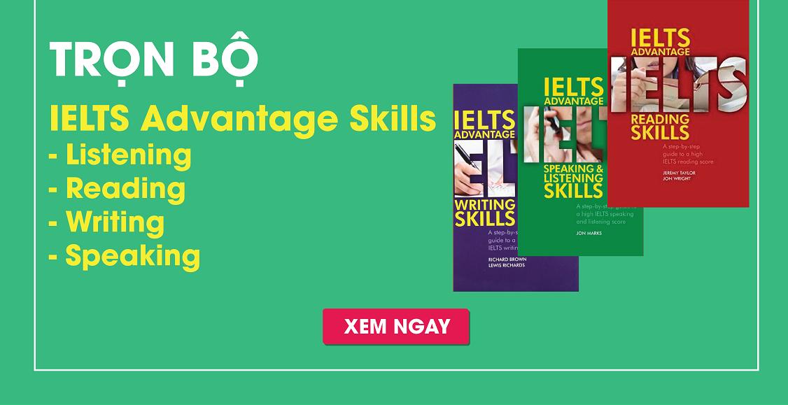 Giới thiệu bộ sách IELTS advantage skills