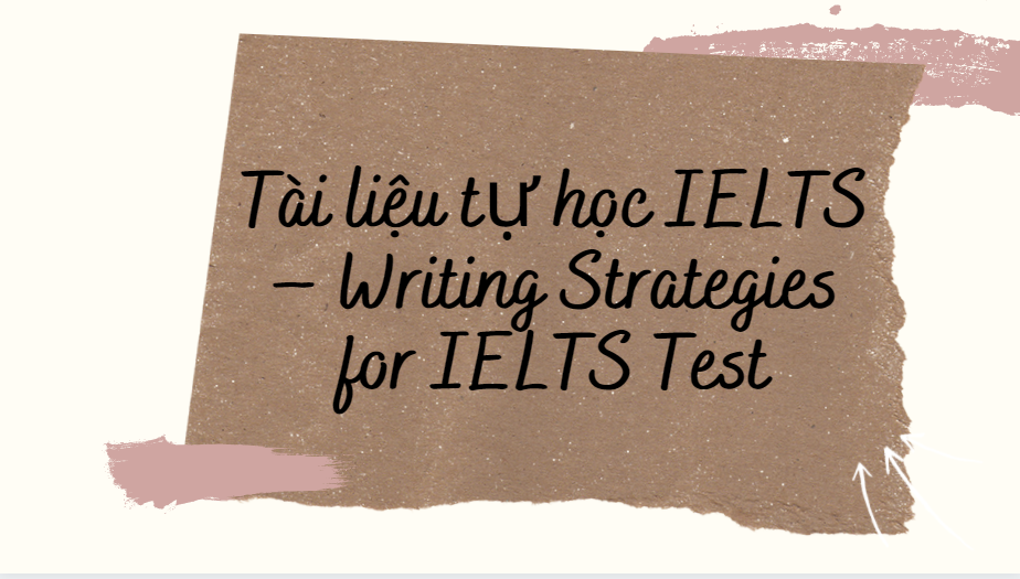 Writing Strategies For The IELTS Test