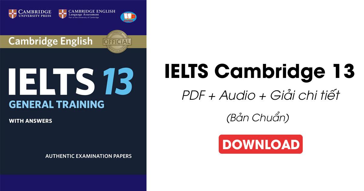 Tải Sách Cambridge IELTS 13 (PDF + Audio) mới nhất miễn phí