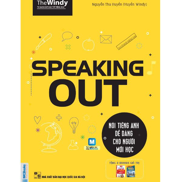 Speaking out-Nói tiếng Anh dễ dàng cho người mới học