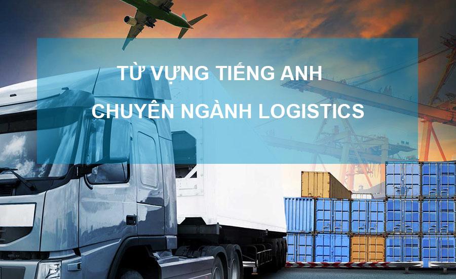 Tiếng Anh chuyên ngành logistics