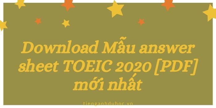 Download mẫu answer toeic sheet