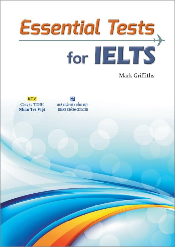 Tải trọn bộ sách Essential Tests for IELTS (PDF +Audio) đủ bộ